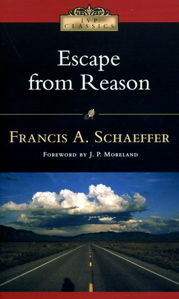 Escape from Reason by Schaeffer