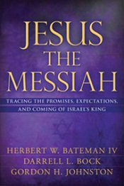 Jesus the Messiah by Batean, Bock & Johnston