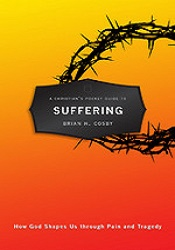 Christian Pocket Guide to Suffering by Cosby